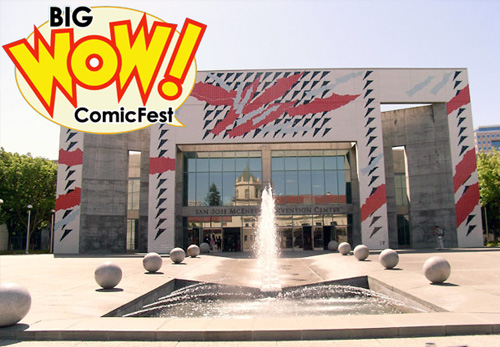 Big WOW! ComicFest 2013 @ SJCC
