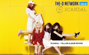 SCANDAL YELLOW Album Review