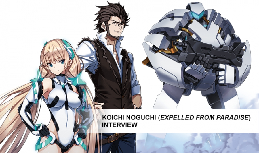 Koichi Noguchi (Expelled from Paradise) Interview